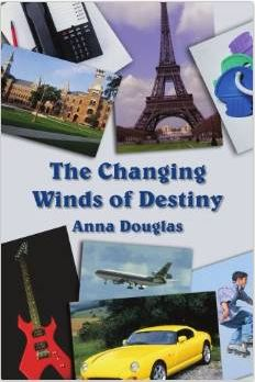 The Changing Winds of Destiny by Anna Douglas