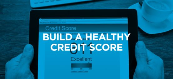 5 tips for recent college grads - build a healthy credit score