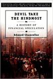 Investment Books Devil Take the Hindmost; A History of Financial Speculation